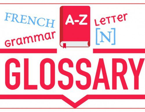 French Grammar Glossary – Letter [N]