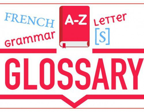French Grammar Glossary – Letter [S]